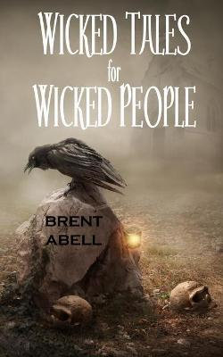 Wicked Tales for Wicked People
