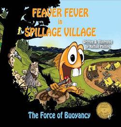 Feaver Fever in Spillage Village