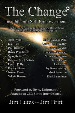 The Change 6: Insights Into Self-empowerment