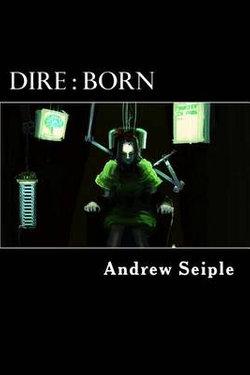Dire : Born