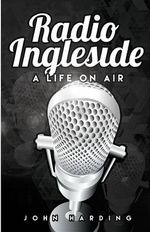 Radio Ingleside; a Life on Air