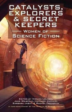 Catalysts, Explorers and Secret Keepers