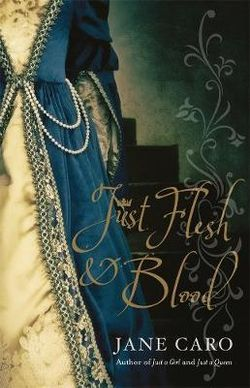 Just Flesh & Blood