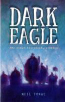 Dark Eagle and Other Historical Stories