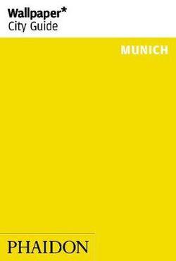 Wallpaper* City Guide Munich 2014