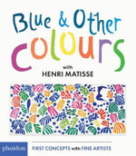 Blue & Other Colours: with Henri Matisse