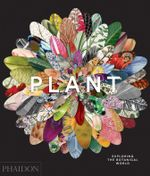 Plant: Art of the Botanical World