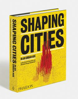 Image result for Shaping Cities in an Urban Age by Ricky Burdett