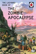 The Ladybird Book of the Zombie Apocalypse