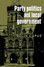 Party Politics and Local Government