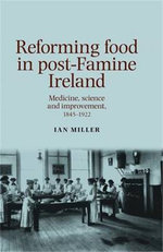 Reforming Food in Post-Famine Ireland