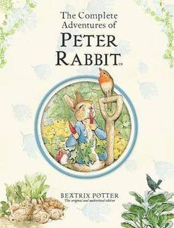 Peter Rabbit: The Complete Adventures of Peter Rabbit