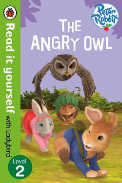 Read It Yourself With Ladybird: Level 2: Peter Rabbit: The Angry Owl