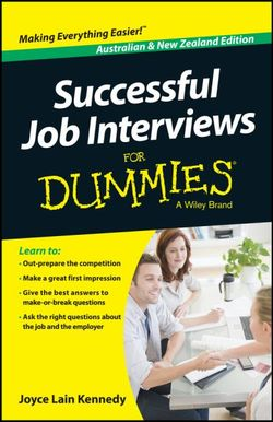 Successful Job Interviews For Dummies - Australia / NZ
