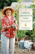 A Green Granny's Garden