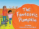 Rigby Literacy Early Level 4: The Fantastic Pumpkin