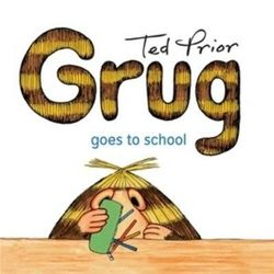 Grug Goes to School