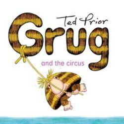 Grug And The Circus