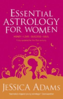 Essential Astrology For Women