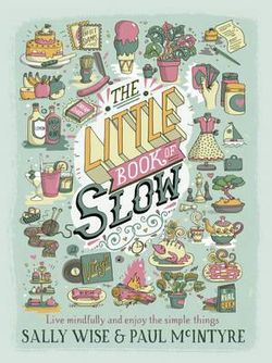 The Little Book of Slow