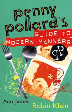 Penny Pollard's Guide to Modern Manners