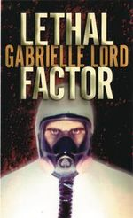 Lethal Factor