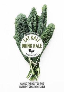 Eat Kale Drink Kale