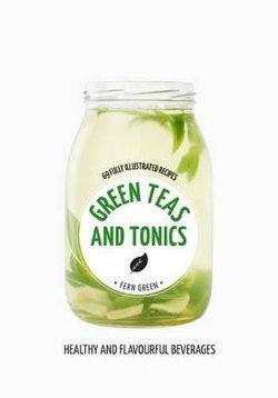 Green Teas and Tonics