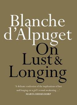 On Lust & Longing