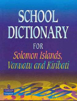 School Dictionary for Solomon Islands, Vanuatu and Kiribarti