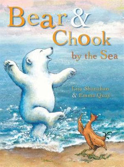 Bear and Chook by the Sea