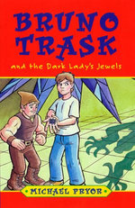 Bruno Trask and the Dark Lady's Jewels