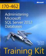 Administering Microsoft (R) SQL Server (R) 2012 Databases