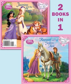 Rapunzel and the Golden Rule/Jasmine and the Two Tigers (Disney Princess)