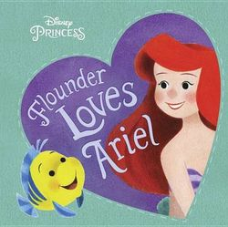 Flounder Loves Ariel (Disney Princess)