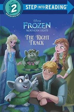 The Right Track (Disney Frozen)