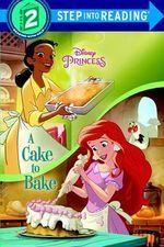 A Cake to Bake (Disney Princess)