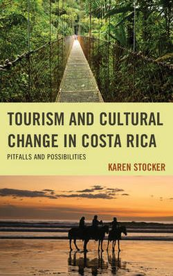 Tourism and Cultural Changei in Costa Rica
