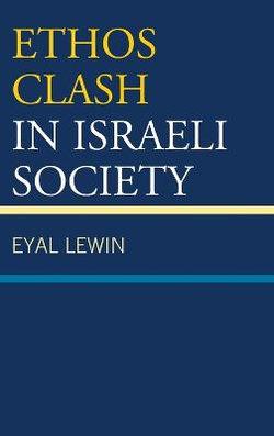 Ethos Clash in Israeli Society