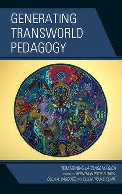 Generating Transworld Pedagogy