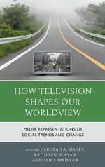 How Television Shapes Our Worldview