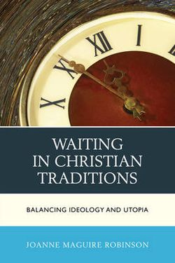 Waiting in Christian Traditions