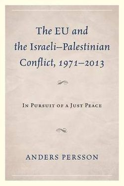 The EU and the Israeli-Palestinian Conflict, 1971-2013