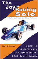 The Joy of Racing Solo