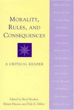 Morality, Rules, and Consequences
