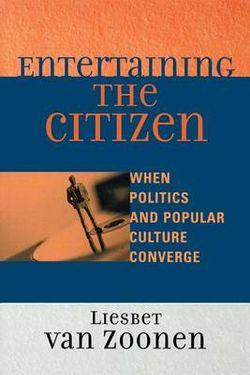Entertaining the Citizen