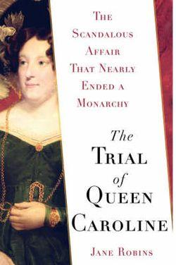 The Trial of Queen Caroline