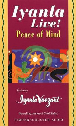 Iyanla Live!: Peace of Mind