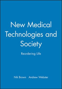 New Medical Technologies and Society