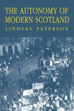 The Autonomy of Modern Scotland